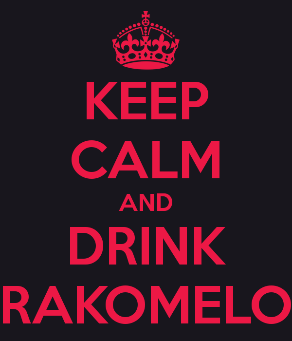 keep-calm-and-drink-rakomelo-1